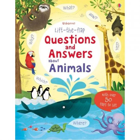 Энциклопедии Usborne Lift-the-Flap Questions and Answers about Animals